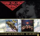 Ian Gillan Band - Scarabus + Clear Air Turbulence - Ian Gillan Band CD AWVG The