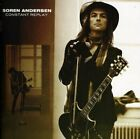 Soren Andersen - Constant Replay - Soren Andersen CD EKVG The Fast Free Shipping