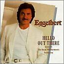 Hello Out There [European Import], Humperdinck, Engelbert, Used; Acceptable CD