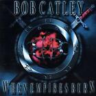 Bob Catley : When Empires Burn CD (2003) Highly Rated eBay Seller, Great Prices