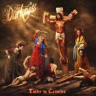 DARKNESS - EASTER IS CANCELLED NEW CD