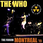 THE WHO   LIVE AT THE FORUM IN MONTREAL, CANADA  1973 DEC 2nd LTD 2 CD