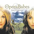 Beyond Imagination, Operababes, Used; Very Good CD