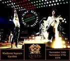 QUEEN  LIVE AT MADISON SQUARE GARDEN 1978 NOVEMBER 16th AND 17th  LTD 4 CD