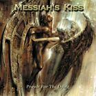 Messiah's Kiss - Prayer For The Dying - Messiah's Kiss CD CFVG The Fast Free