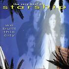The Very Best Of Starship: We Built This City, Starship, Used; Acceptable CD