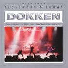 Dokken : Yesterday and Today CD