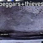 Beggars and Thieves : Grey Album CD Value Guaranteed from eBay's biggest seller!