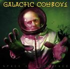 Galactic Cowboys - Space in Your Face - Galactic Cowboys CD 0RVG The Fast Free