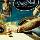 Vince Neil : Tattoos & Tequila Heavy Metal 1 Disc CD