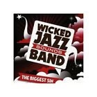 Wicked Jazz Sounds Band - Biggest Sin - Wicked Jazz Sounds Band CD 50VG The Fast