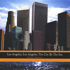 Garrison, Harold A. Jr. : Los Angeles Los Angeles the City By the CD