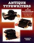 Antique Typewriters and Office Collectibles Identification  Value Guide by