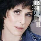 Laura Baron : Stay with Me Folk 1 Disc CD