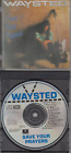 Waysted-Save Your Prayers(1st.press)Rare.