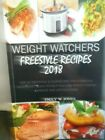 WEIGHT WATCHERS FREESTYLE RECIPES 2018 COOKBOOK COOKBOOKS