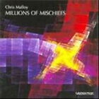 Chris Malloy : Millions of Mischiefs CD (2009) Expertly Refurbished Product