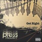 The Press Project : Get Right Rap/Hip Hop 1 Disc CD