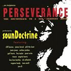 Soundoctrine : Perseverance: Soundtrack to a Non Existe CD Fast and FREE P