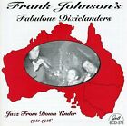 Frank Johnson Fabulous Dixiela : Jazz from Down Under CD FREE Shipping, Save £s