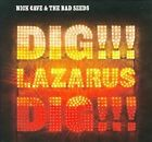Dig, Lazarus, Dig!!!- Nick Cave & the Bad Seeds- CD- 2008- Moonland