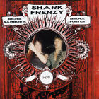 Shark Frenzy [featuring Richie Sambora and Bruce Foster] CD (2004) Amazing Value