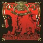 Gypsy Pistoleros : Para Siempre CD (2008) Highly Rated eBay Seller Great Prices