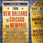 Various Artists : From New Orleans to Chicago Via Memphis [digipak] CD (2007)