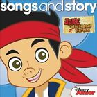 Various Artists : Songs and Story: Jake and The Never Land Pirates Children's 1