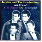 Jordan & the Fascinations : And Friends Oldies 1 Disc CD