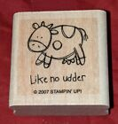 Very Punny LIKE NO UDDER OTHER COW Stampin Up Wood Mounted Rubber Stamp RARE