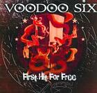 VOODOO SIX - FIRST HIT FOR FREE USED - VERY GOOD CD