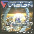 Cryptic Vision : In a World CD (2008) Highly Rated eBay Seller Great Prices