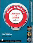 GAS GLOBES - AMOCO TO MOBIL - SCHIFFER - SC - LIKE NEW - 1999 - FREE SHIPPING