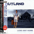 OUTLAND - LONG WAY HOME NEW CD