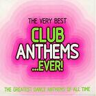 The Very Best Club Anthems...Ever, Various Artists, Used; Good CD