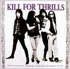 KILL FOR THRILLS - DYNAMITE FROM NIGHTM - ID3447z - CD - New