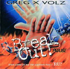 Greg X Volz - Break Out! Praise  (1998)  Match Made In Heaven NEW CD ex-Petra