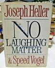 No Laughing Matter Joseph Heller  Speed Vogel Autographed Copyright 1986