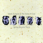 Mark Burgess & Sons of God : Spring Blooms Tra-La CD FREE Shipping, Save £s
