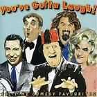 Youve Gotta Laugh!: All-Time Comedy Favourites, Various Artists, Used; Good CD