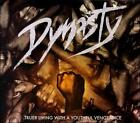 Dynasty : Truer Living with a Youthful Vengeance Dance 1 Disc CD