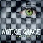 Notice Grace : Movements Rock 1 Disc CD