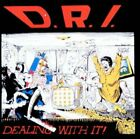 D.R.I. : Dealing with It Punk 1 Disc CD