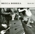 Mecca Bodega : Rhythm Rail Rock CD