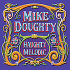 Mike Doughty : Haughty Melodic [us Import] CD (2005)