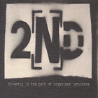2nd : Directly in the Path of Organized Ignorance Rock 1 Disc CD