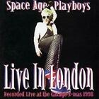 Space Age Playboys : Live In London CD (2003)