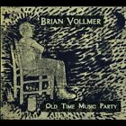 Brian Vollmer : Old Time Music Party Folk 1 Disc CD