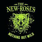 The New Roses - Nothing But Wild - ID4z - CD - New
